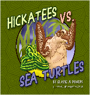 a dark green book cover: Hickatees vs Sea Turtles
