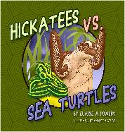 a dark green book cover: Hickatees vs Sea Turtles