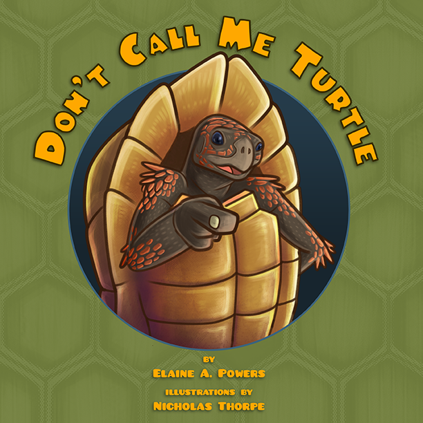 photo of a children's book cover, entitled Don't Call Me Turtle